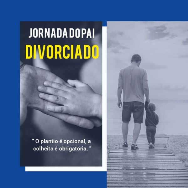 Imagem principal do produto JORNADA DO PAI DIVORCIADO!