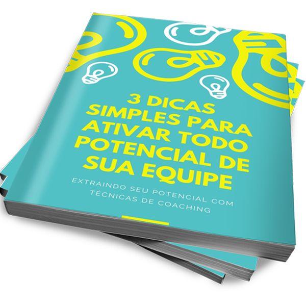 Imagem principal do produto EBOOK 3 DICAS SIMPLES PARA ATIVAR TODO POTENCIAL DE SUA EQUIPE