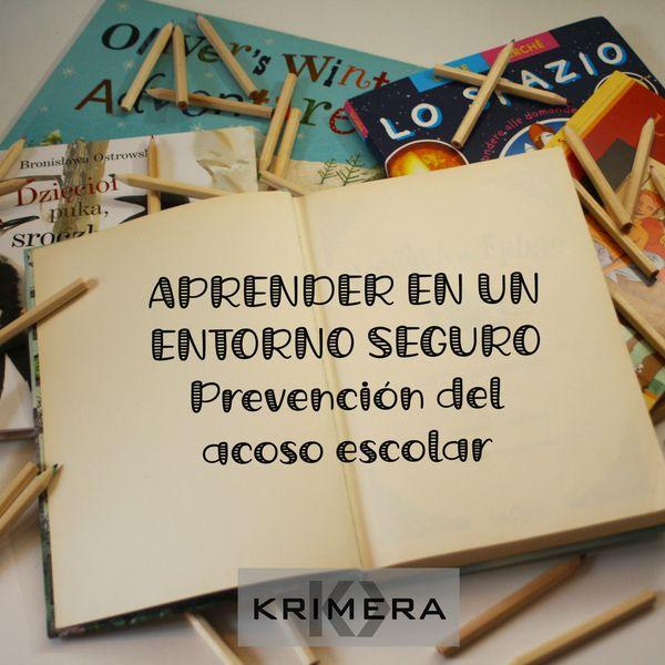 Imagem principal do produto Aprender en un entorno seguro. Prevención del acoso escolar desde el centro educativo