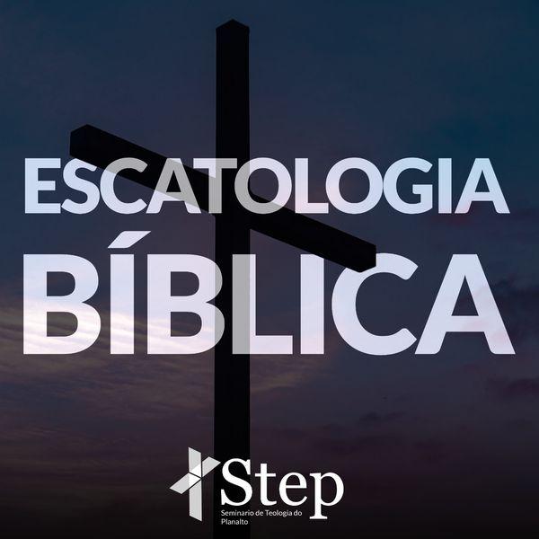 Imagem principal do produto Escatologia Bíblica