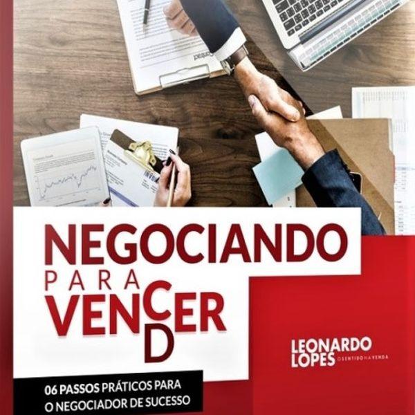 Imagem principal do produto E-BOOK Negociando para Vencer - 6 passos práticos para o Negociador de Sucesso