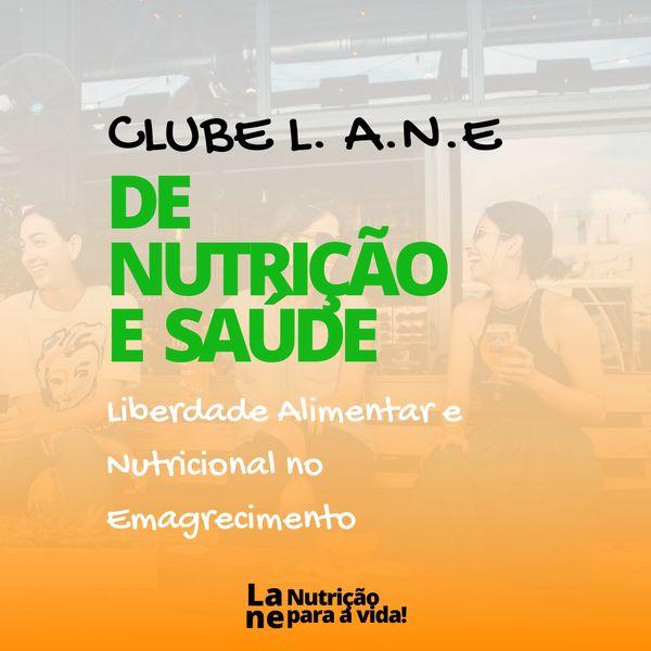 Imagem principal do produto Clube L.A.N.E de Nutrição e Saúde