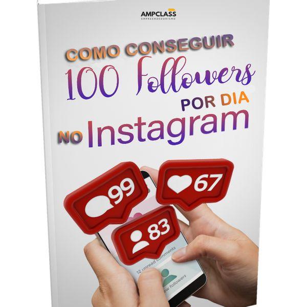Imagem principal do produto Como conseguir 100 seguidores por dia no Instagram