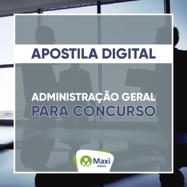 Imagem principal do produto Apostila Digital - Administração Geral para Concurso Público