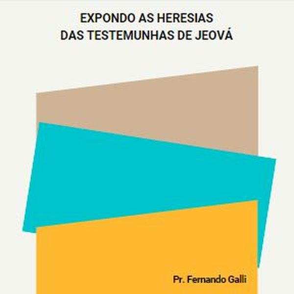 Imagem principal do produto EXPONDO AS HERESIAS DAS TESTEMUNHAS DE JEOVÁ