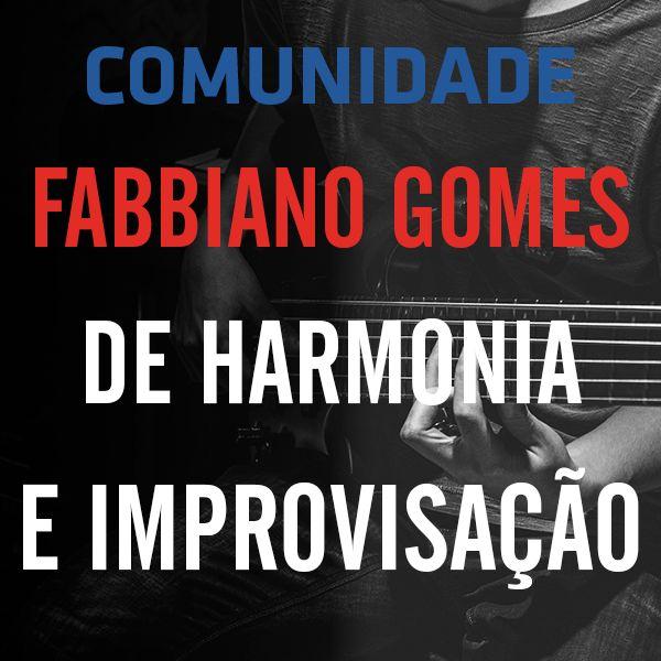 Imagem principal do produto Comunidade Fabbiano Gomes de Harmonia e Improvisação