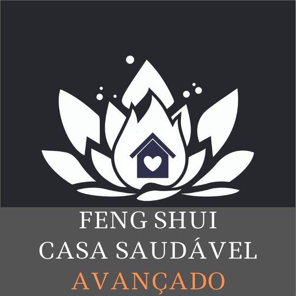 Imagem principal do produto Feng Shui Casa Saudável AVANÇADO