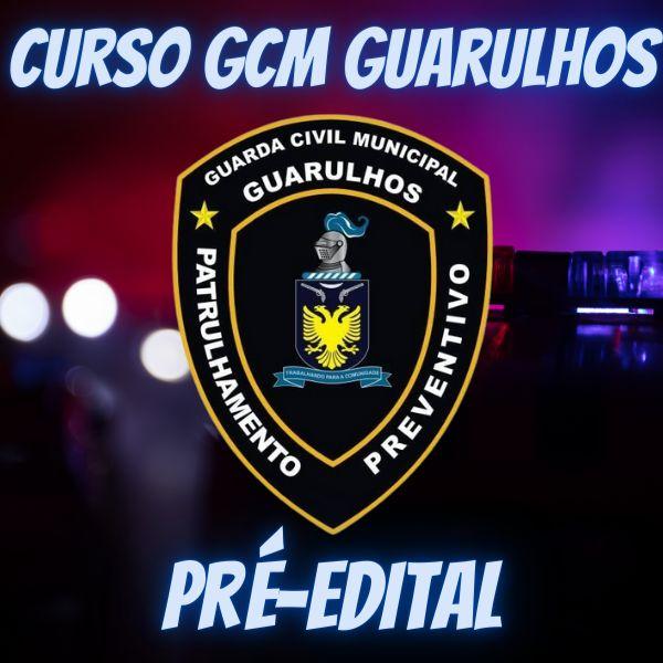 Imagem principal do produto Curso GCM Guarulhos | Conhecimentos específicos pré-edital