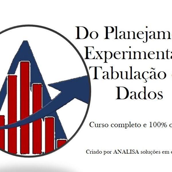 Imagem principal do produto Do Planejamento Experimental à Tabulação de Dados