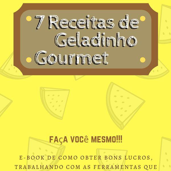 Imagem principal do produto 7 receitas de Geladinho Gourmet das mais pedidas