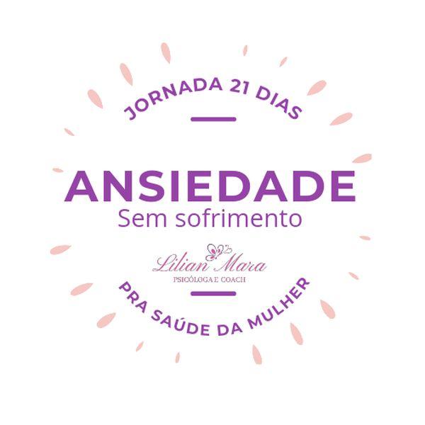 Imagem principal do produto Jornada 21 dias de Ansiedade sem sofrimento