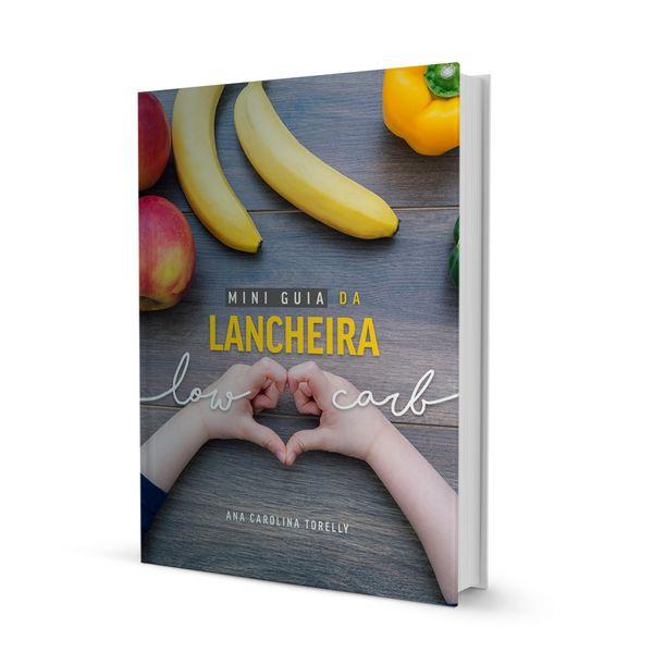 Imagem principal do produto E-book Mini Guia da Lancheira Lowcarb