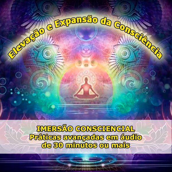 Imagem principal do produto IMERSÃO CONSCIENCIAL - Série Elevação e Expansão da Consciência