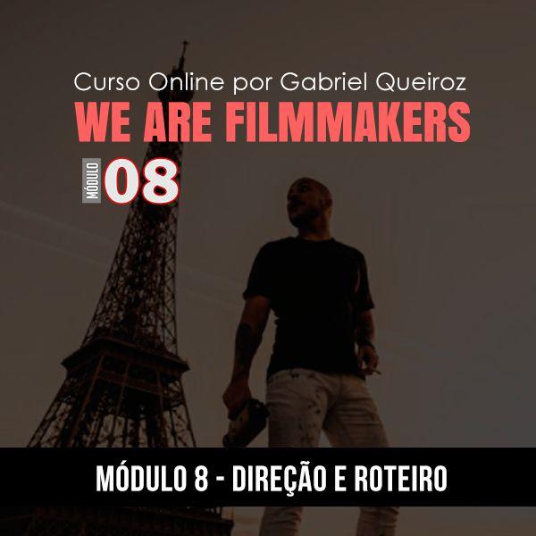 Imagem principal do produto Curso Online We Are Filmmakers – Módulo 8 - Direção e Roteiro