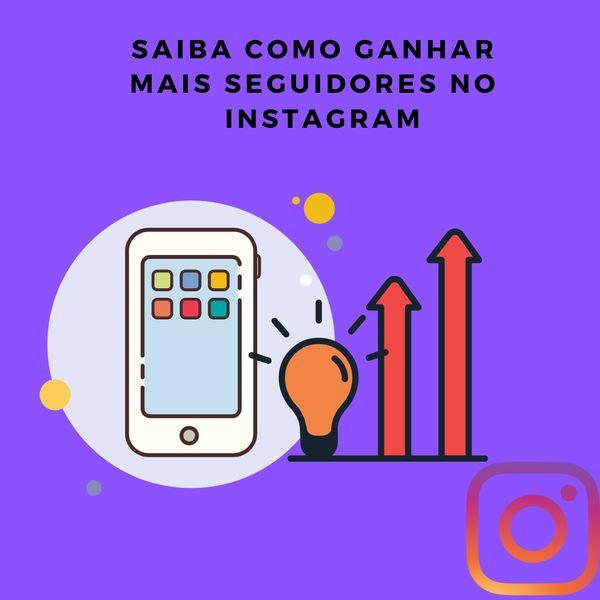Imagem principal do produto Como ganhar mais seguidores no Instagram