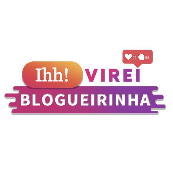 Imagem principal do produto Ihh! Virei Blogueirinha.