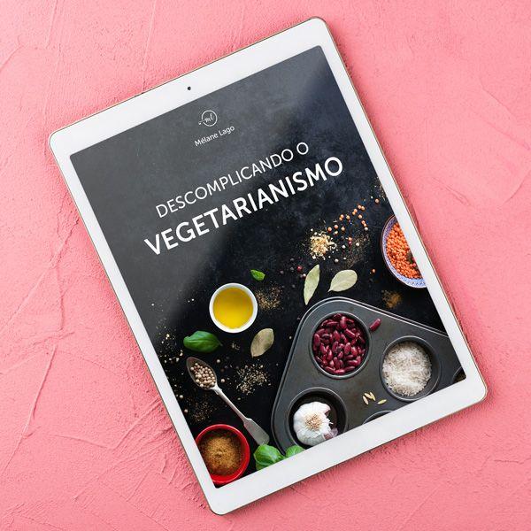 Imagem principal do produto Ebook Descomplicando o Vegetarianismo