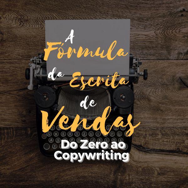 Imagem principal do produto Fórmula da Escrita de Vendas - Do 0 ao Copywriting!