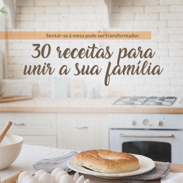 Imagem principal do produto 30 Receitas para Unir a Sua Família