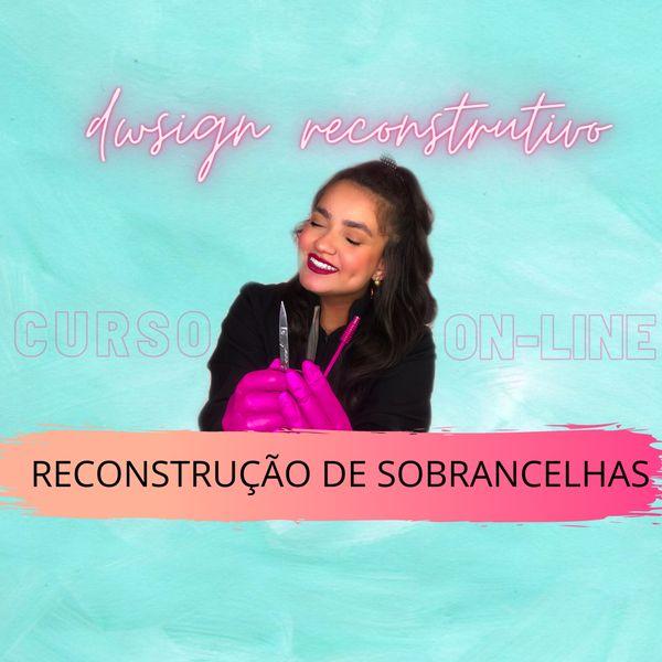 Imagem principal do produto DESIGN DE SOBRANCELHAS - MÉTODO RECONSTRUTIVO - ANA MARQUIORI