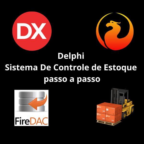 Imagem principal do produto Delphi  Sistema de Controle de estoque passo a passo + Código Fonte incluso