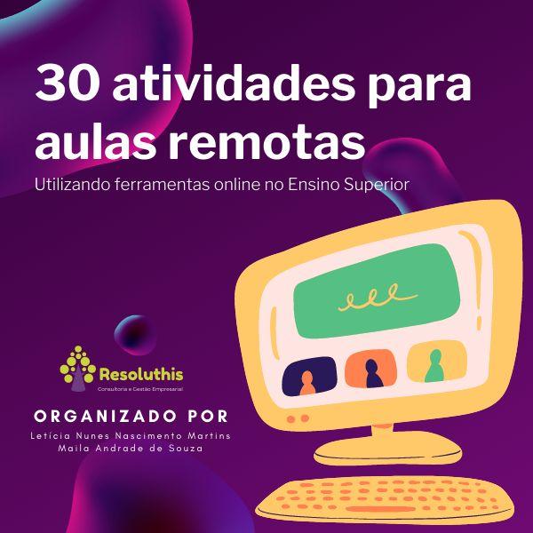 Imagem principal do produto 30 atividades para aulas remotas: utilizando ferramentas online no Ensino Superior
