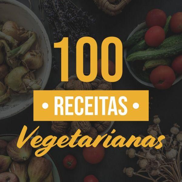 Imagem principal do produto 100 Receitas Vegetarianas