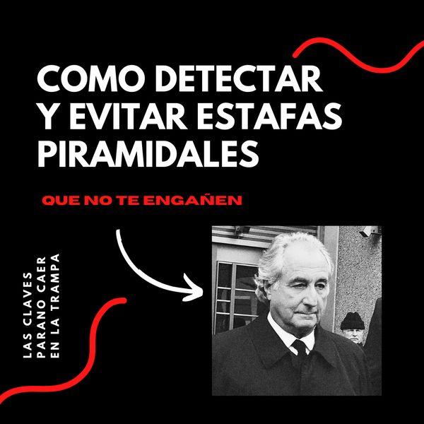 Imagem principal do produto Cómo detectar y evitar ESTAFAS PIRAMIDALES- Ebook