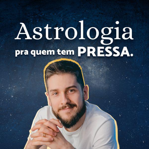 Imagem principal do produto Astrologia pra quem tem pressa