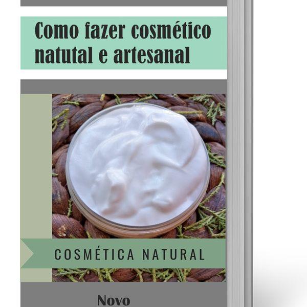 Imagem principal do produto Como fazer cosmético  natural e artesanal