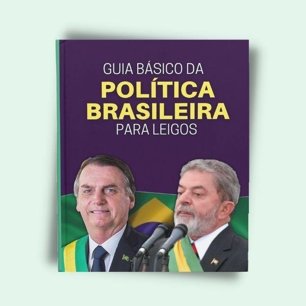 Imagem principal do produto Guia Básico da Política Brasileira para Leigos
