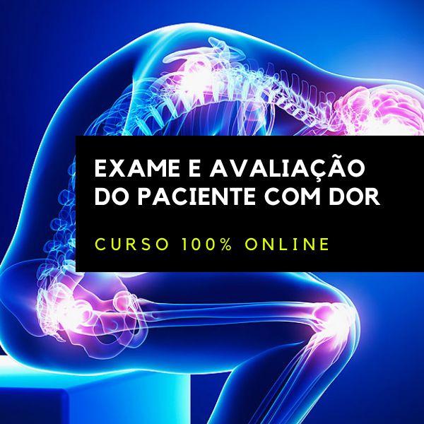 Imagem principal do produto CURSO 100% ONLINE: EXAME E AVALIAÇÃO DO PACIENTE COM DOR