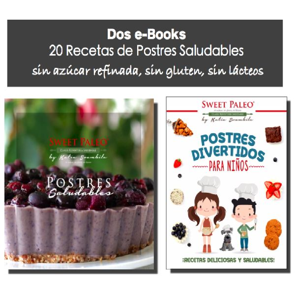 2 Ebooks Postres Saludables Katia Elizabeth Brambila Chavez Learn A New Skill Ebooks Or Documents Hotmart