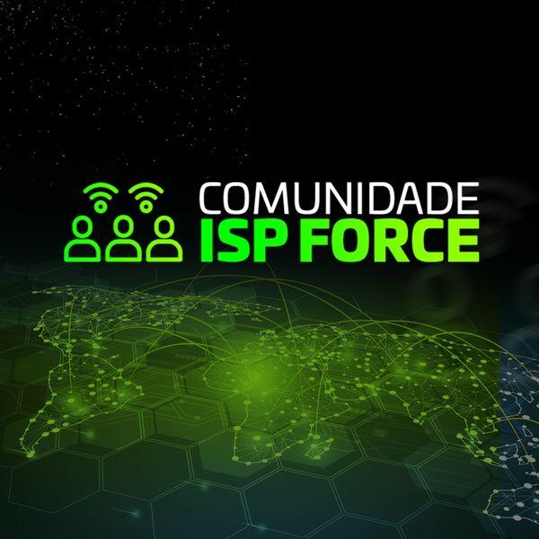 Imagem principal do produto Comunidade ISP Force!