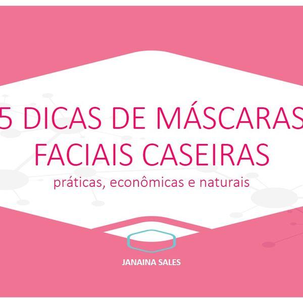 Imagem principal do produto 5 Dicas de Máscaras Faciais Caseiras - práticas, econômicas e naturais