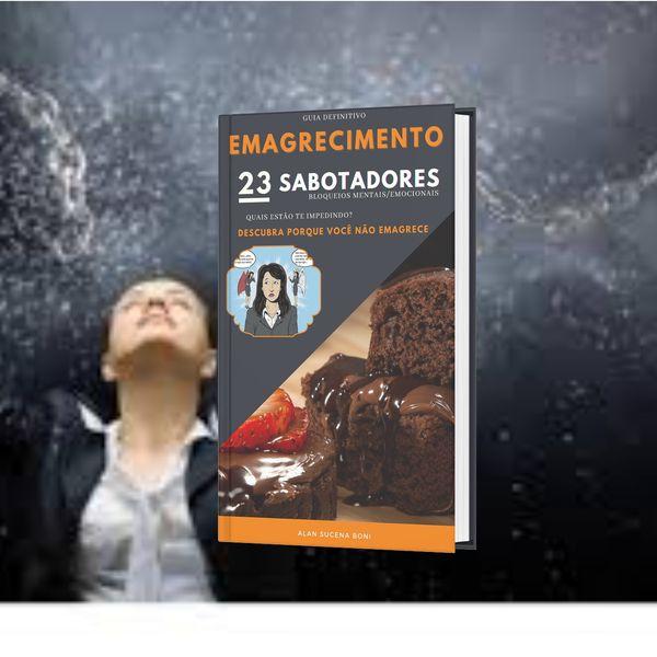 Imagem principal do produto Emagrecimento - Os 23 Sabotadores- Bloqueios Mentais/Emocionais que impedem o seu emagrecimento