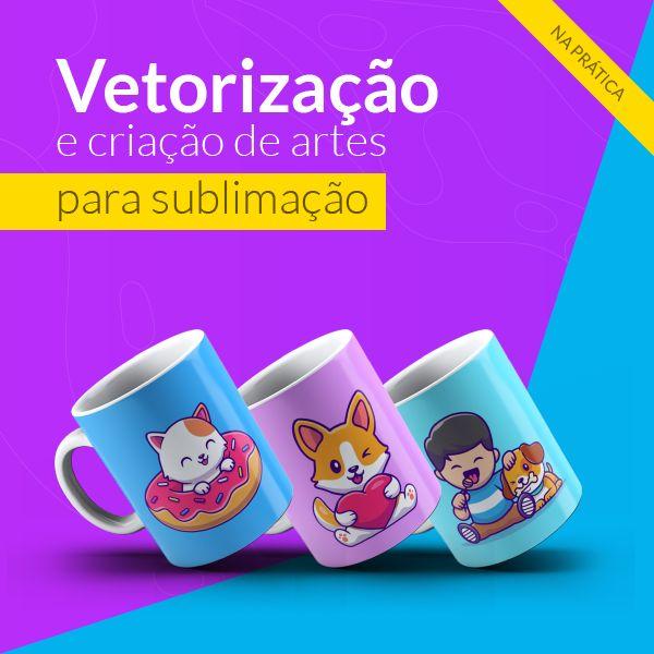 Imagem principal do produto Curso de vetorização e criação de artes para sublimação
