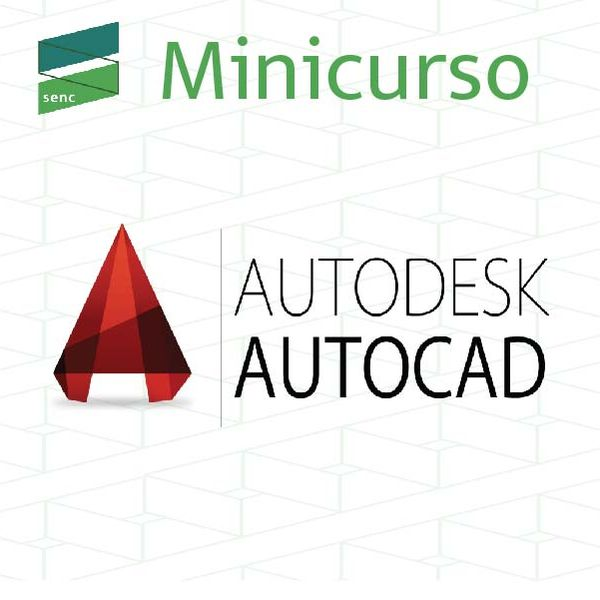 Imagem principal do produto  20ª SENC - Minicurso de AutoCAD