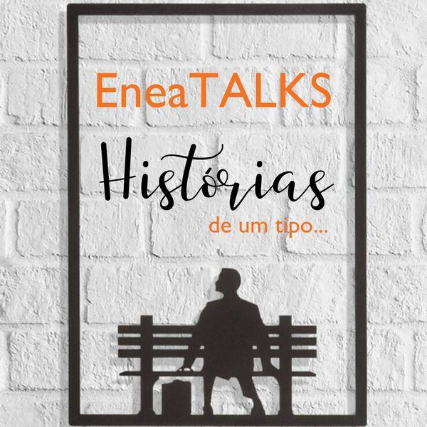 Imagem principal do produto EneaTALKS: Histórias de um tipo