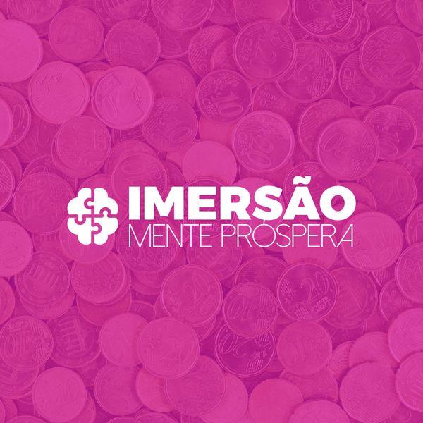 Imagem principal do produto Imersão Mente Próspera