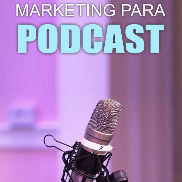 Imagem principal do produto Estratégias de Marketing Para Podcast