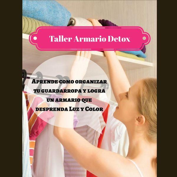 """Categoría Taller Detox: TALLER ARMARIO DETOX: """"Como Construir Un Vestidor A Medida"""