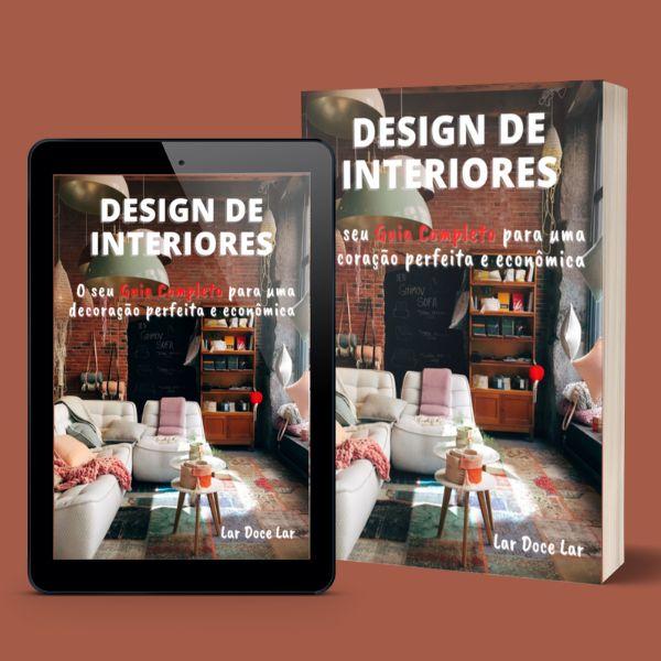 Imagem principal do produto Design de Interiores - O seu Guia Completo para uma decoração perfeita e econômica