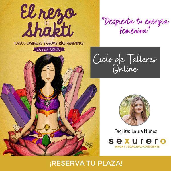 Imagem principal do produto Ciclo de Talleres El Rezo de Shakti. Huevos Vaginales, Geometrías Femeninas.
