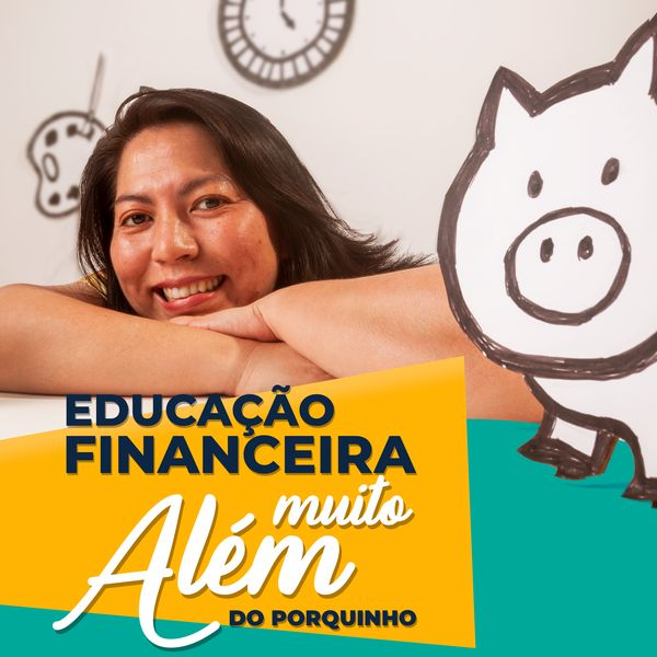 Imagem principal do produto Educação Financeira, Muito Além do Porquinho