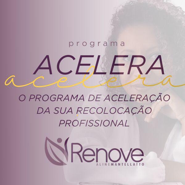 Imagem principal do produto ACELERA, o programa de aceleração da sua recolocação profissional