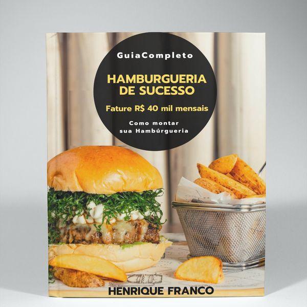 Imagem principal do produto HAMBURGUERIA DE SUCESSO - Guia Completo