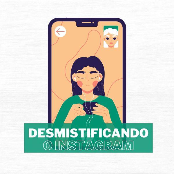 Imagem principal do produto Desmistificando o Instagram