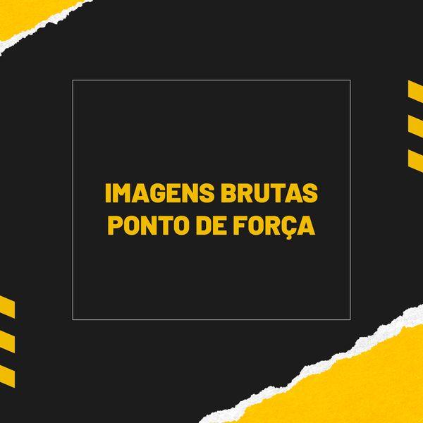 Imagem principal do produto Imagens Brutas - Ponto de Força
