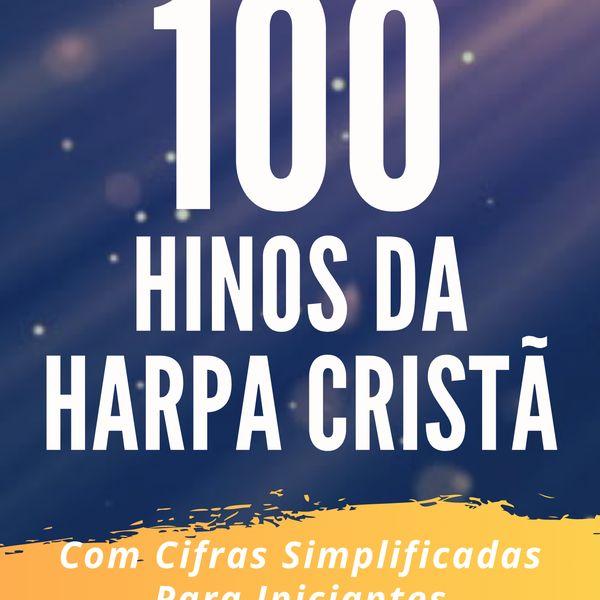 """Imagem principal do produto eBook """"100 Hinos da Harpa Cristã Cifrados"""" Com Cifras Simplificadas"""